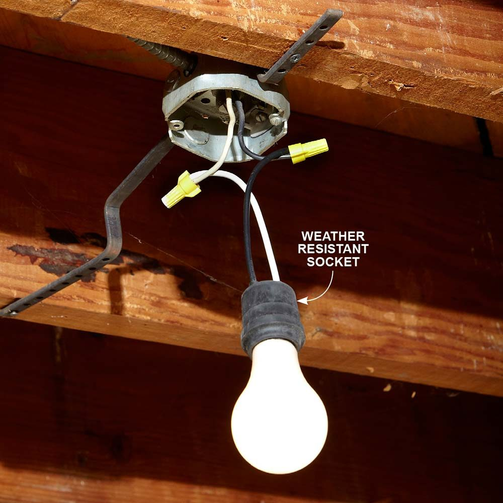 A light with a weather resistant light bulb socket | Construction Pro Tips