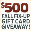 $500.00 Fall Fix-Up Gift Card Giveaway