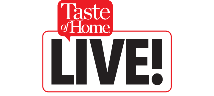 Shop Taste of Home - Taste of Home LIVE: Get your tickets now!