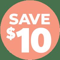 SAVE $10 + FREE SHIPPING