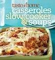 Taste of Home's Casseroles, Slow Cooker & Soups