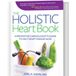 The Holistic Heart Book