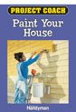 Project Coach: Paint Your House Book Cover