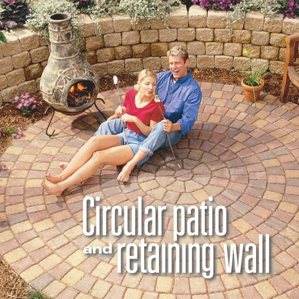 Build A Circular Patio And Retaining Wall The Family