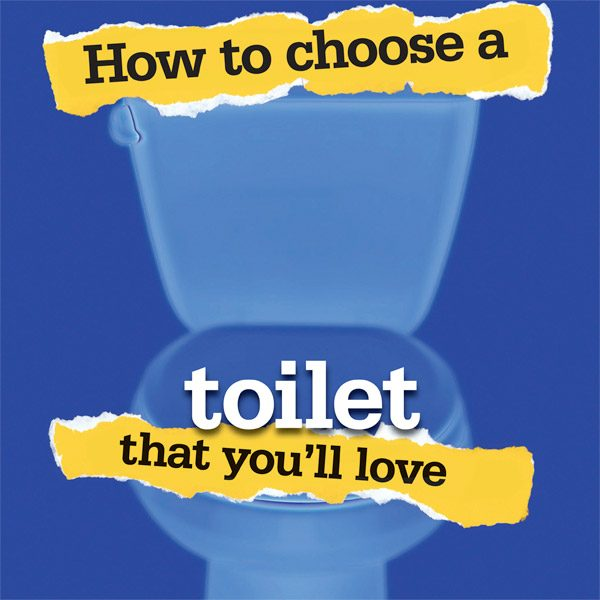 Tips for Buying a Toilet | The Family Handyman