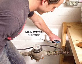 Turn off the water at the main shut off