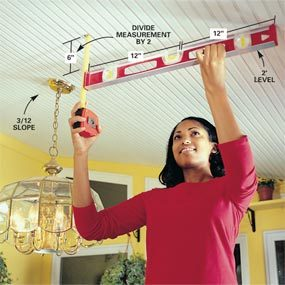 Photo 1: Measure the ceiling slope