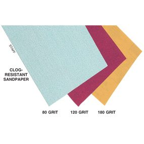 Use clog-resistant sandpaper to sand gummy surfaces.