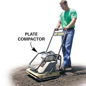 Pack the fill solidly with a plate compactor.
