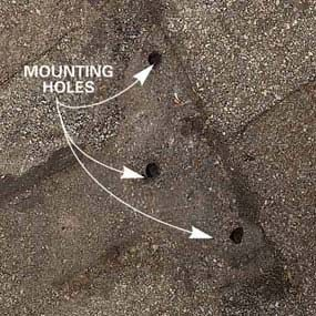 Leftover mounting holes can let in vast amounts of water.