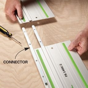 With connectors you can make super long cuts.