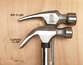 Many hammers have either a rip or curved claw. We like the rip claw.