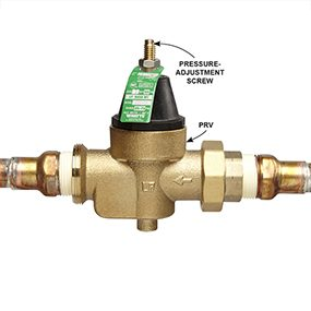 Inspect your pressure-reducing valve