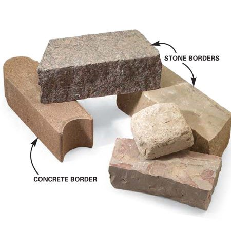 <b>Borders</b></br> A variety of stone and concrete borders are available.
