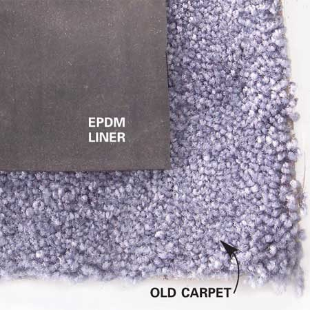 <b>Carpet underlayment</b></br> To save money, you can substitute old carpet for commercial underlayment under the EPDM.  Make sure all the nails and staples are removed.