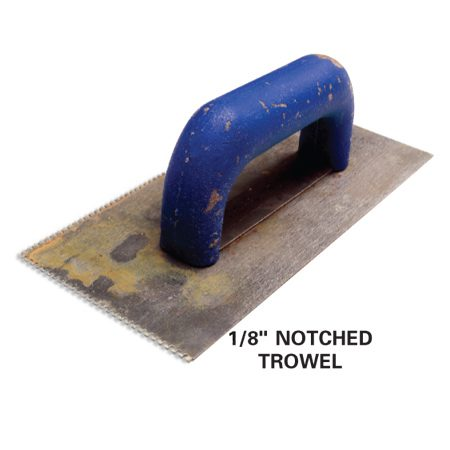 <b>1/8-in. notched trowel</b></br>