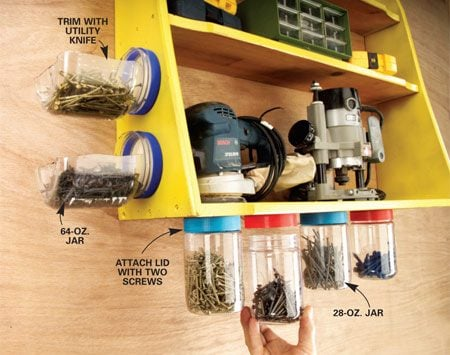 <b>Mount plastic jars under shelves</b></br> Plastic peanut butter jars work better for storage than glass baby food jars because they hold a lot more hardware and won't smash into slivers if you drop one. Attach the lids of 28-oz. jars under a shelf with two screws (so the lid can't spin when you loosen the jar) and screw on the loaded jar. For quick access, cut away half of a 64-oz. peanut butter jar with a sharp utility knife, leaving the neck intact, then attach the lid and jar to the side of a cabinet.