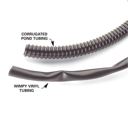 <b>Corrugated tubing verses vinyl tubing</b></br> Corrugated pond tubing is sturdier than traditional vinyl tubing.