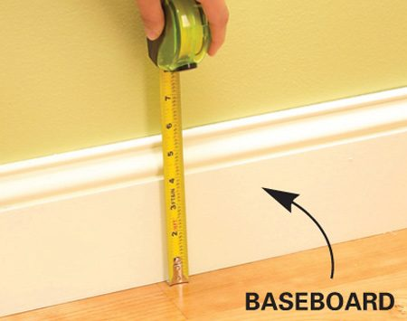 <b>Measure the baseboard</b></br> Measure the height and thickness of your baseboard.