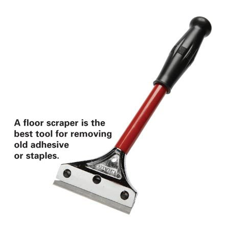 <b>Floor scraper</b></br> A floor scraper is the best tool for removing old adhesive or staples.