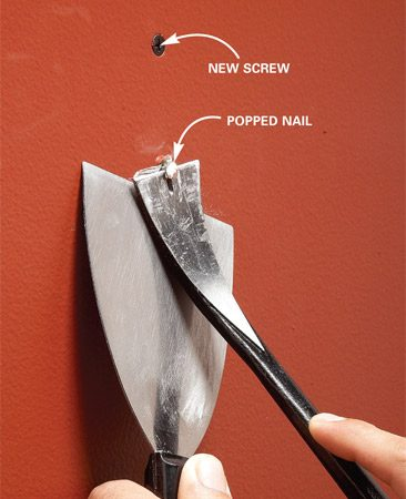 <b>Pull popped nails</b></br> Drive a screw nearby. Then pry out the protruding nail, protecting the wall with a putty knife.