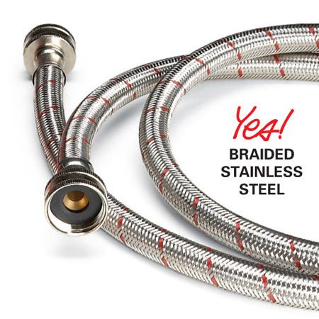 <b>Braided stainless steel hose</b></br> Stainless steel washer hoses are less likely to leak and cause extensive water damage.