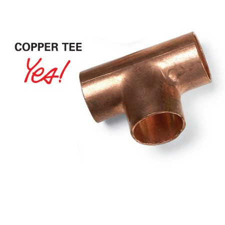 <b>Copper tee</b></br> Soldering in a tee (if you have copper pipes) is the best option.