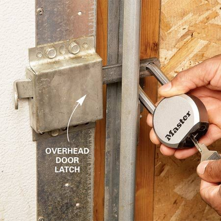 <b>Latch trick</b></br> When you go away on vacation, unplug the garage door opener. If you don't have an opener, padlock the latch or disable the door by putting a bolt through one of the holes in the garage door track. This will prevent someone from coming in through the overhead door while you're away.