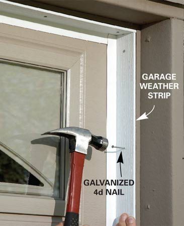 <b>Install weather stripping</b></br> Seal out drafts (and bugs!) with garage-door weather stripping. Cut the strips to length and nail them into place. Press the weather strip against the door as you nail it to create a tight seal.
