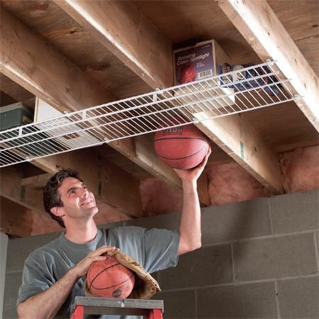 <b>Screw wire shelving to joists</b></br> Create extra storage space by screwing wire closet shelving to joists in your garage or basement. Wire shelving is see-through, so you can easily tell what's up there. Depending on the width, wire shelves cost from $1 to $3 per foot at home centers.