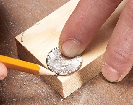 <b>Photo 5: Round off sharp corners</b></br> Use a quarter to outline the outside corners, then cut and sand all of them.