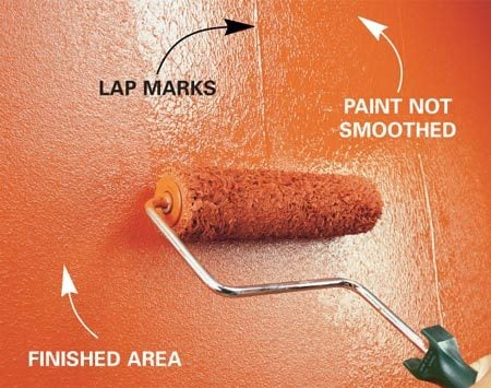 <b>Roll lightly without pressing</b><br/><p>Ridges of paint left by the edge of the roller, or lap marks, are a common problem. And if left to dry, they can be difficult to get rid of without heavy sanding or patching. Here are three ways to avoid the problem:</p> <ul><li>Don't submerge the roller in the paint to load it. Paint can seep inside the roller cover and leak out while you're rolling. Try to dip only the nap. Then spin it against a screen and dip again until it's loaded with paint.</li> <li> Don't press too hard when you're smoothing out the paint.</li> <li> Never start against an edge, like a corner or molding, with a full roller of paint. You'll leave a heavy buildup of paint that can't be spread out. Starting about 6 in. from the edge, unload the paint from the roller. Then work back toward the edge.</li></ul>