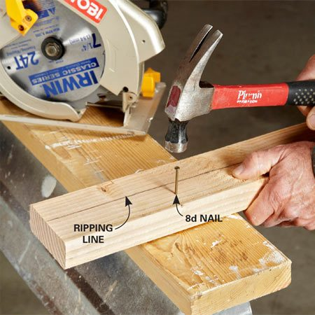 <b>Secure your work</b><br/>If you&rsquo;re without a table  saw and need to rip boards with a circular saw, here&rsquo;s a tip to make the cuts a  lot easier. Drive an 8d nail through the board and into the sawhorse to prevent  the board from slipping while you make your cut. When you&rsquo;re done ripping, just  pull the board off the sawhorse, flip it over and pound the nail through and  pull it out. It only takes a few seconds and eliminates the frustration of a  slipping board.