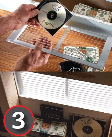 Make a secret compartment behind a return air grille.
