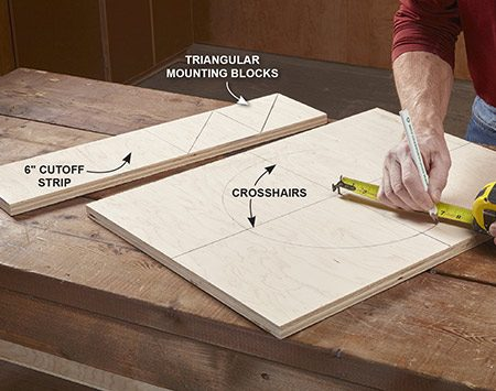 "<b>Plywood layout</b></br> Rip the plywood into 18-in. and 6-in. strips. Draw ""crosshairs"" on the larger piece, drive a screw in the center, hook your tape over it, then with a pencil snugged against the 7-in. mark, draw the circle. Cut four support blocks from the narrow piece."