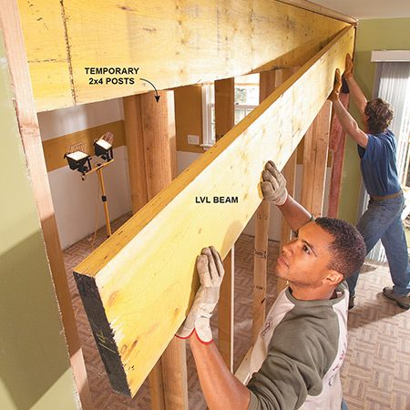 <b>Add a beam where the wall was</b></br> This two-part laminated-veneer- lumber (LVL) beam is strong enough to support the load above. Built-up 2x4 posts will support the ends of the beam.