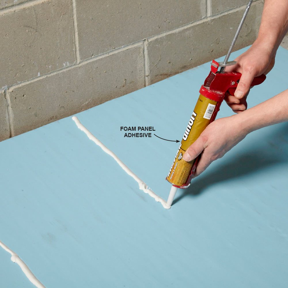 Use Panel Adhesive on Foam Insulation