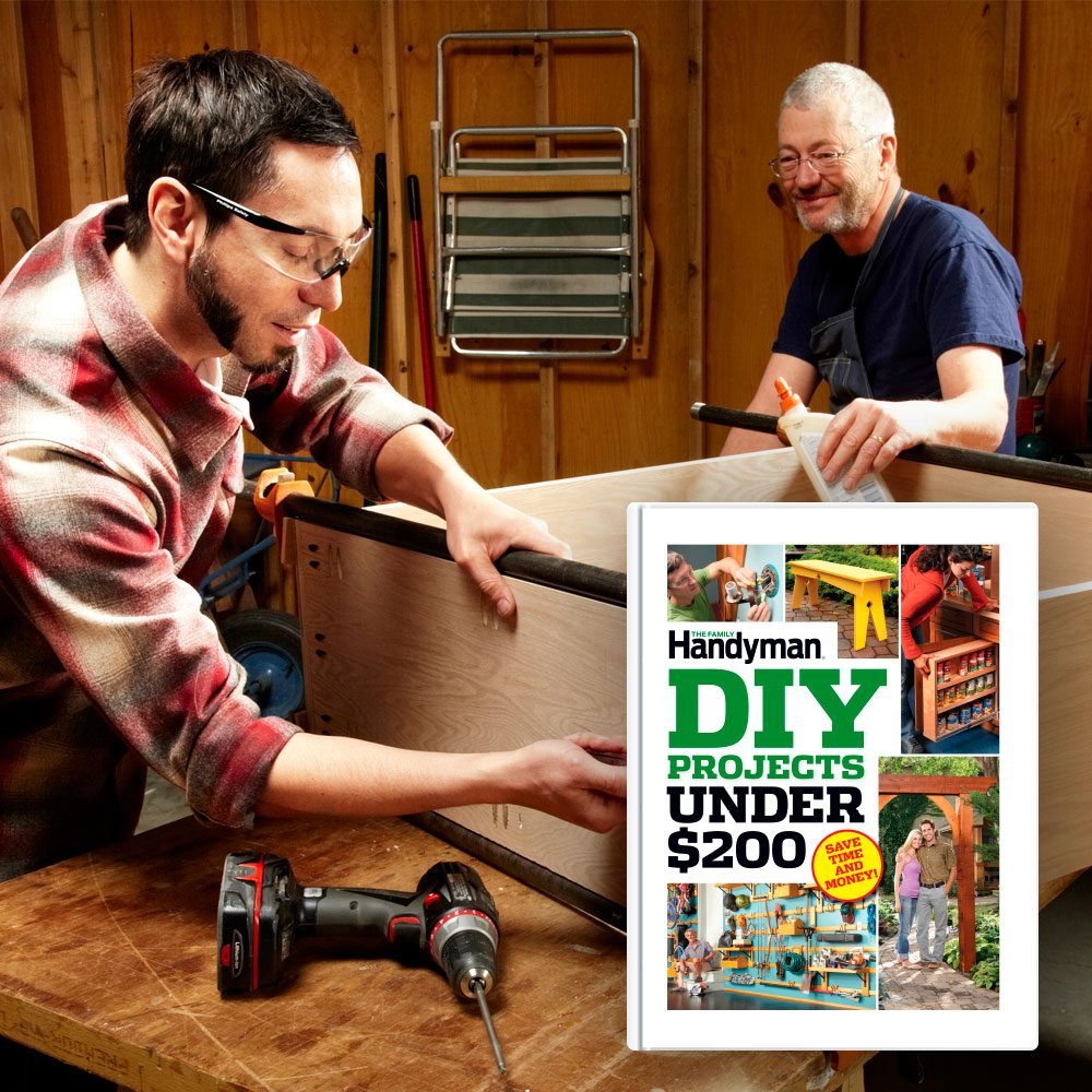 For the Budget DIYer: The Family Handyman DIY Projects Under $200