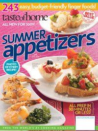 Taste of Home's Summer Appetizers 2009