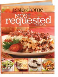 Taste of Home Most Requested Recipes 2013