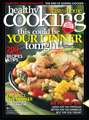 July 27 - Healthy Cooking August/September 2010 Issue
